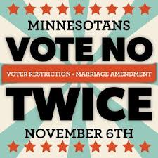 vote against voter restriction, limiting marriage